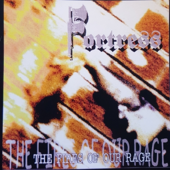 FORTRESS - FIRES OF OUR RAGE CD