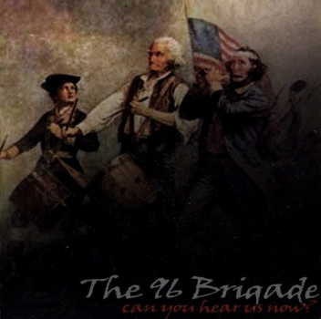 96 BRIGADE - CAN YOU HEAR US NOW? CD