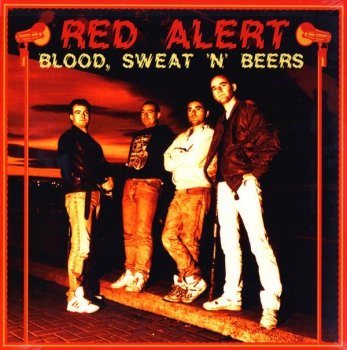 RED ALERT - BLOOD, SWEAT 'N' BEERS LP