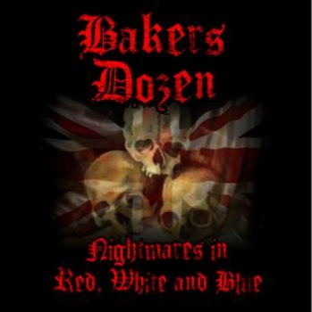 BAKERS DOZEN – NIGHTMARES IN RED WHITE & BLUE CD
