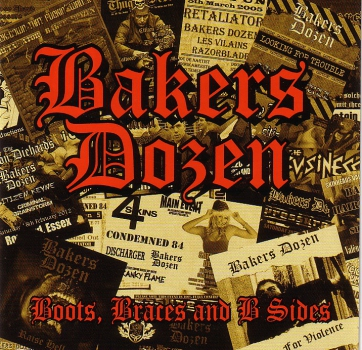 BAKERS DOZEN - BOOTS, BRACES & B-SIDES CD