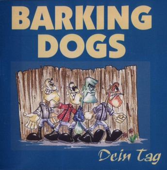 BARKING DOGS - DEIN TAG CD