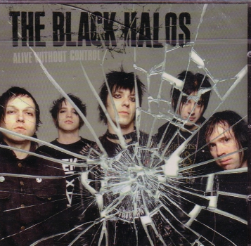 BLACK HALOS - ALIVE WITHOUT CONTROL CD