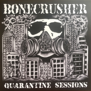 BONECRUSHER - QUARANTINE SESSIONS 10' EP transparent