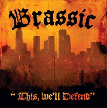 BRASSIC - THIS, WE'LL DEFEND CD