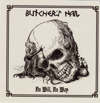 BUTCHER'S NAIL - NO WILL, NO WAY LP 250 Ex.