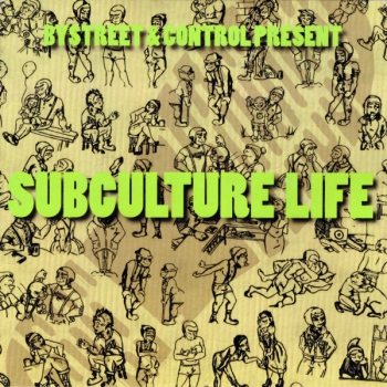 Bystreet / Control  ‎– Subculture Life EP clear wax