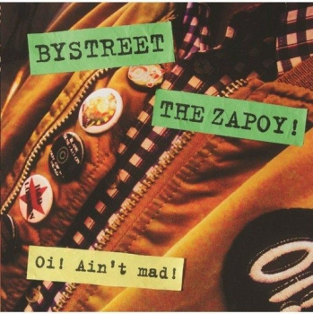 Bystreet / The Zapoy! ‎– Oi! Ain't Mad! EP clear wax