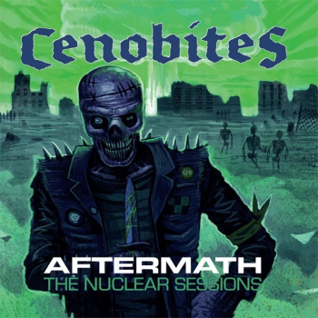 CENOBITES - AFTERNATH / THE NUCLEAR SESSIONS LP
