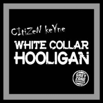 CITIZEN KEYNE - WHITE COLLAR HOOLIGAN LP graues Vinyl