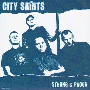 CITY SAINTS - STRONG & PROUD EP
