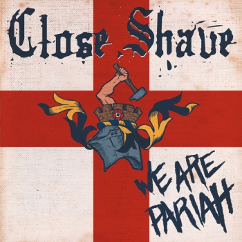 CLOSE SHAVE - WE ARE PARIAH LP 250 Ex.