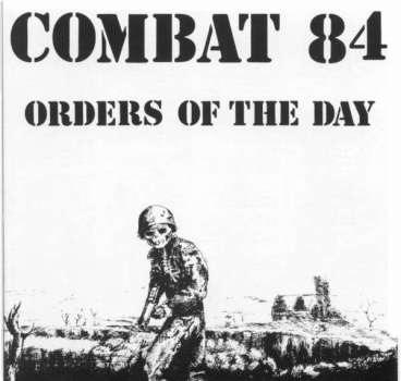 COMBAT 84 - ORDERS OF THE DAY LP