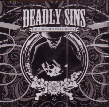 DEADLY SINS - SELLING OUR WEAKNESS CD