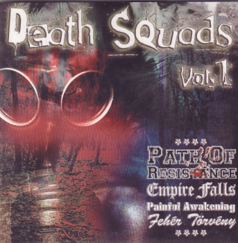V/A DEATH SQUADS Vol. 1 EP  Empire Falls Path Of Resistance