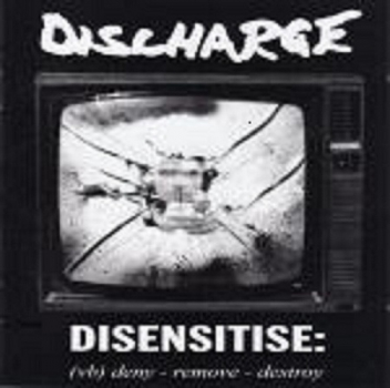 DISCHARGE - DISENSITISE: LP