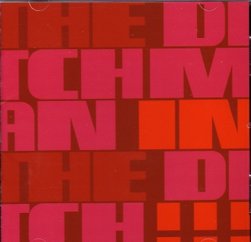 DITCHMAN - IN THE DITCH CD