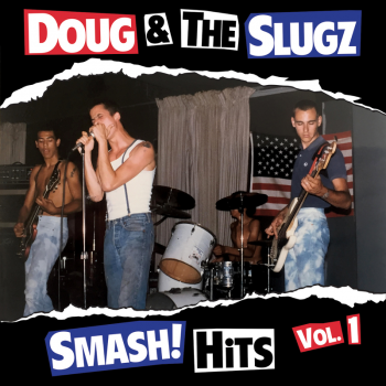 DOUG & THE SLUGZ - SMASH! HITS VOL. 1 CD