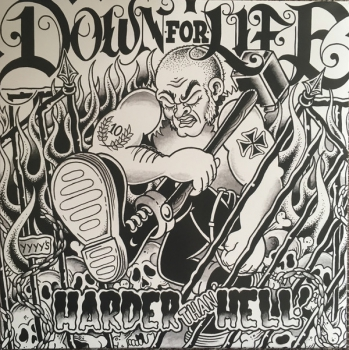 DOWN FOR LIFE - HARDER THAN HELL LP schwarz/weiß Splatter Vinyl 200 Ex.