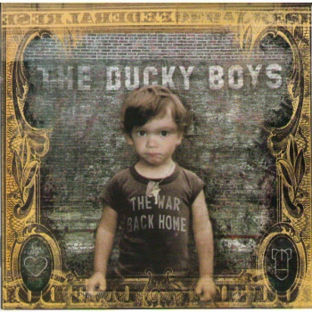 DUCKY BOYS - THE WAR AT HOME CD