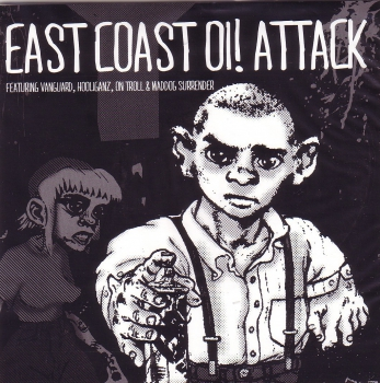 V/A - EAST COAST OI! ATTACK EP