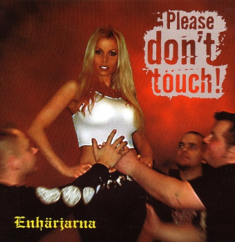 ENHÄRJARNA - PLEASE DON'T TOUCH EP