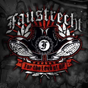 FAUSTRECHT – FOR THE LOVE OF OI! CD