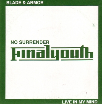 FINAL YOUTH – BLADE & ARMOUR EP