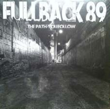 FULLBACK 89 - THE PATH YOU FOLLOW LP