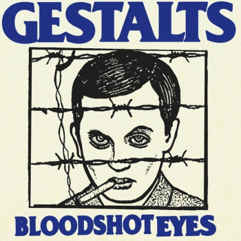 GESTALTS – BLOODSHOT EYES EP