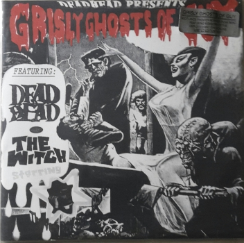 GRISLY GHOSTS OF GUY - DEADHEAD EP