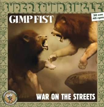 GIMP FIST – WAR ON THE STREETS 12'