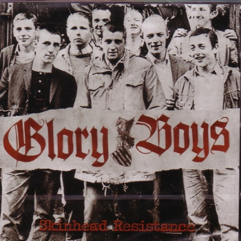 GLORY BOYS – SKINHEAD RESISTANCE CD