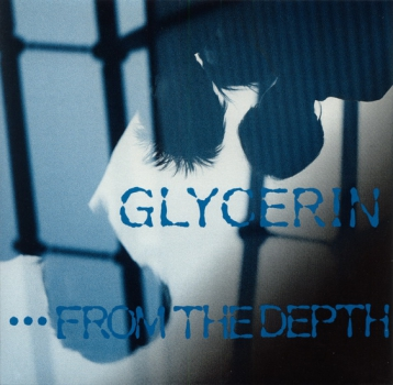 GLYCERIN – FROM THE DEBT 8' EP