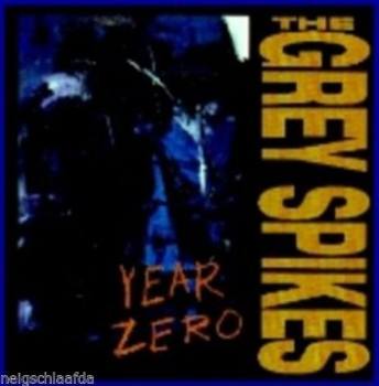 GREY SPIKES – YEAR ZERO LP