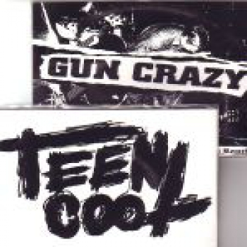 GUN CRAZY / TEEN COOL Split EP
