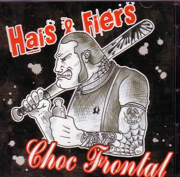 HAIS & FIERS / CHOC FRONTAL – SPLIT CD