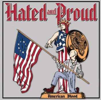 HATED AND PROUD - AMERICAN BLOOD LP