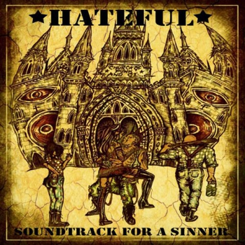 HATEFUL – SOUNDTRACK FOR A SINNER CD