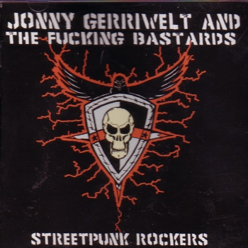 JONNY GERRIWELT & THE FUCKING BASTARDS - STREETPUNK ROCKERS CD