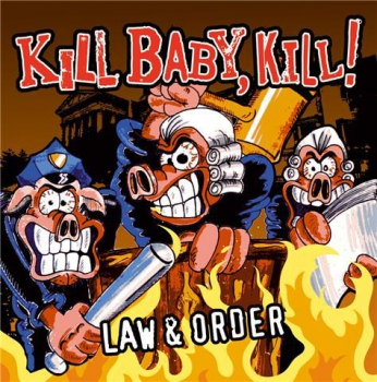 KILL BABY, KILL - LAW & ORDER CD