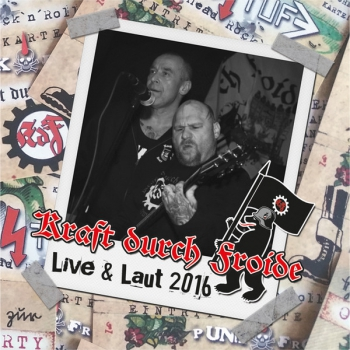 KRAFT DURCH FROIDE - LIVE & LAUT 2016 CD