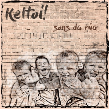 KELTOI! - SONS DA RUA LP 180 gr. + CD + Downloadcode