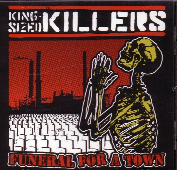 KING SIZED KILLERS – FUNERAL FOR A TOWN CD