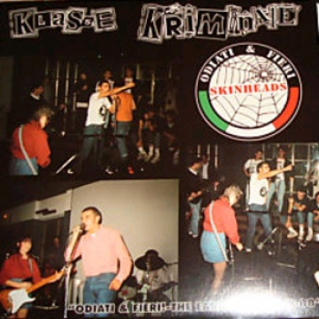 KLASSE KRIMINALE - ODIATI & FIERI! - THE EARLY YEARS 85-88 LP