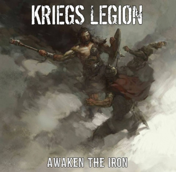 KRIEGS LEGION - AWAKEN THE IRON Digipack CD