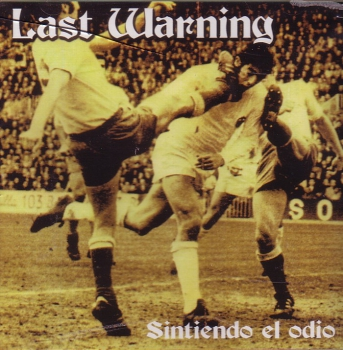 LAST WARNING - SINTIENDO EL ODIO CD
