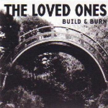 LOVED ONES – BUILD & BURN CD