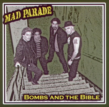 MAD PARADE - BOMBS & THE BIBLE LP (grün/schwarz splatter)