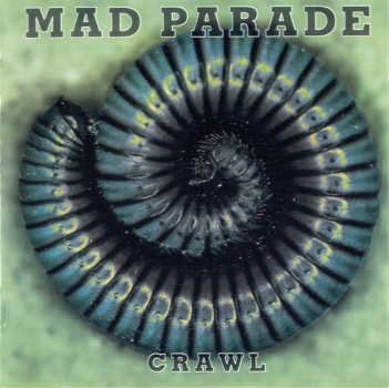 MAD PARADE - CRAWL CD